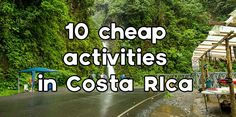Visiting Costa Rica on a budget? Here are 10 fun and cheap things to do in Costa Rica such as visiting museums, visiting waterfalls and more