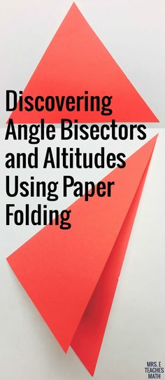 Altitudes and Angle Bisectors Paper Folding Activity discovering altitudes and angle bisectors in triangles by paper folding idea for high school geometry The post Altitudes and Angle Bisectors Paper Folding Activity appeared first on Paper Diy. Geometry Lessons, Teaching Geometry, Geometry Activities, Geometry Worksheets, Math Lessons, Teaching Math, Math Activities, Teaching Ideas, Art Worksheets