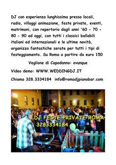 Dj con esperienza lunghissima presso locali, radio, villaggi animazione, feste private, eventi, matrimoni, con repertorio dagli anni '60 - 70 - 80 - 90 ad oggi con tutti i classici ballabili italiani ed internazionali, organizza fantastiche serate per tutti i tipi di festeggiamento. Su Roma a partire da euro 150  Si valutano altre località e veglione di Capodanno ovunque  Video demo: www.weddingdj.it  Chiama il 3283334184 info@romadjpianobar.com Wedding Dj, Italy Wedding, Craft Storage Cabinets, Forever Living Business, Free Facebook Likes, Lemon Butter Chicken, Beautiful Landscape Wallpaper, Engineering Colleges, Instagram Giveaway