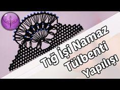 Tığ İşi Namaz Tülbenti Yapılışı HD Kalite - YouTube
