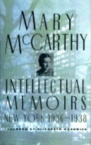 Mary McCarthy--Intellectual Memoirs