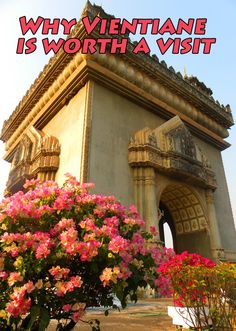 Why Vientiane is wor