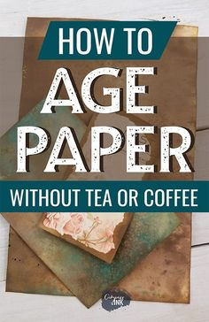 How to Age Paper Without Tea or Coffee Try something new! How to Age Paper Without Tea or Coffee - an easy step by step tutorial on how to age paper without us. Handmade Journals, Handmade Books, Handmade Rugs, Handmade Crafts, Handmade Notebook, Junk Journal, Memory Journal, Garden Journal, Journal Cards