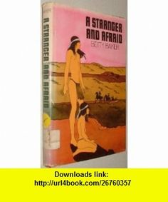 a stranger and afraid Betty Baker ,   ,  , ASIN: B0017ICWNM , tutorials , pdf , ebook , torrent , downloads , rapidshare , filesonic , hotfile , megaupload , fileserve