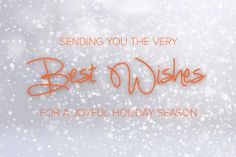 Happy Holidays to you and your families. Here's to wishing everyone a bountiful and healthy 2014!