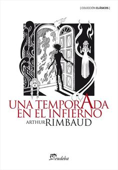 Buy Una temporada en el infierno by Arthur Rimbaud and Read this Book on Kobo's Free Apps. Discover Kobo's Vast Collection of Ebooks and Audiobooks Today - Over 4 Million Titles! Free Apps, Audiobooks, This Book, Ebooks, Reading, Stuff To Buy, Collection, Products, Good Readers