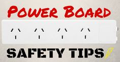 Quick Guide - Power Board Safety #Electric #Electrical #Safety #Power #Board #Fire #Electrician #Sydney