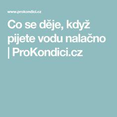 Co se děje, když pijete vodu nalačno | ProKondici.cz