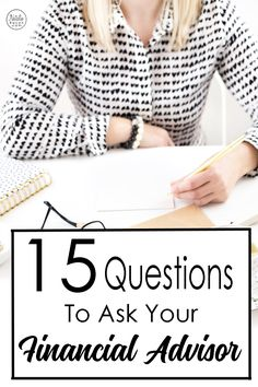 15 Questions To Ask Your Financial Advisor by Natalie Bacon