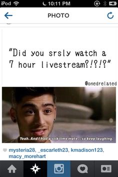 Honestly the best 8 hours spent watching a video, I realised how far they have came,and how many life's they have changed.They truly have changed mine and made the last 3 years worth fangirling about.The live stream was AMAZING and they were perfect.Me and one of my bestest friends watched it on my computer,ps3,T.V.,iPhones,and iPods. We only went pee once each! It was truly worth that 8 hours on sitting around watching it.Thanks you boys for changing my life.I love you and will always love…
