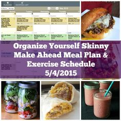 Organize Yourself Skinny Make Ahead Meal Plan and Exercise Schedule May 4th 2015 Exercise Schedule, Eating Schedule, Healthy Freezer Meals, Make Ahead Meals, Low Calorie Recipes, Healthy Recipes, Protein Recipes, Meal Prep For Beginners, Meal Prep For The Week