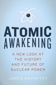 20 best scintillating science titles images on pinterest book atomic awakening a new look at the history and future of nuclear power get wonderful discounts at abbeys bookshop using coupon and promo codes fandeluxe Choice Image