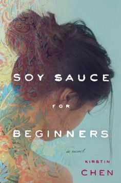 Add audible for $1.99, Soy Sauce for Beginners - Kindle edition by Kirstin Chen. Literature & Fiction Kindle eBooks @ Amazon.com.
