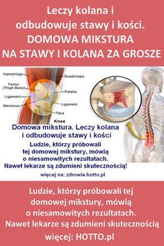 hotto.pl-domowa-mikstura-na-stawy-i-kolana Healthy Eating Guidelines, Healthy Lifestyle Tips, Natural Cold Remedies, Herbal Remedies, Health App, Health Fitness, Flu B, Oil For Headache, Health Trends