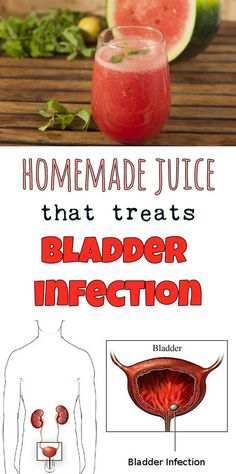 Homemade juice that treats bladder infection.