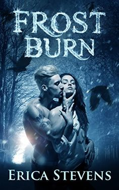 Free at posting Frost Burn (The Fire and Ice Series, Book 1) by Erica Stevens http://www.amazon.com/dp/B00Z1XMFY0/ref=cm_sw_r_pi_dp_hVvKwb0VP1RRM
