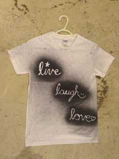 1 Take A Plain White T Shirt 2 Make Design With Spray Paint