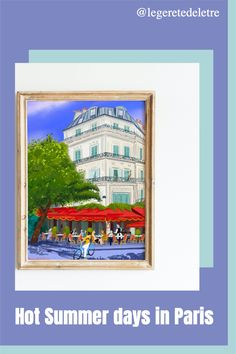 Paris wall art #summerdayart #parisart #pariscafe #parisdecor #pariswallart #parispainting #parisdecor #paricillustration #parisprint