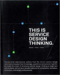 Amazon.fr - This Is Service Design Thinking - Marc Stickdorn, Jakob Schneider - Livres