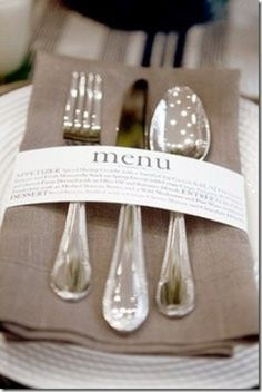 Using the napkin ring is great inexpensive way to tell your guest the menu. So cute for a wedding, party or a large fundraiser!--- keeping this in mind for when I become an event/wedding planner. Party Entertainment, Here Comes The Bride, Wedding Events, Weddings, Wedding Reception, Low Budget Wedding, Reception Table, Wedding Menu Display, Table Wedding