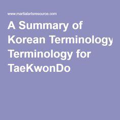 A Summary of Korean Terminology for TaeKwonDo