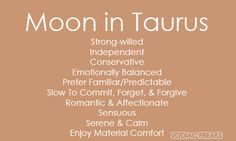 Traits of the Moon Signs. It can be speculated these are sometimes more indicative of our personality than our zodiac sun sign since it is very indicative of our conscious or subconscious emotional world. These are not the same as zodiac Sun Signs.