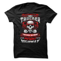 My way or the highway T Shirt, Hoodie, Sweatshirt