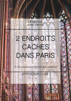 Endroits à voir dans Paris, que faire à Paris, lieux insolite et caché à Paris, spécial parisien