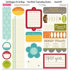 "This has some good journaling ideas.  Since we've kept all of our rescue pets' names, I especially like the one that says, ""If I could have named you...""    Bella Blvd - Tail Waggers and Cat Naps Collection - 12 x 12 Cardstock Stickers - Just Write at Scrapbook.com $3.59"