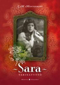 L.M.Montgomery: Sara, tarinatyttö