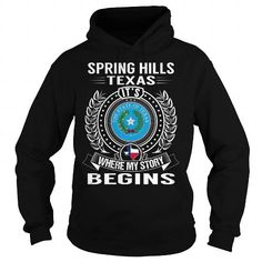 Awesome Tee Spring Hills, Texas Its Where My Story Begins Shirts & Tees