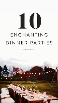10 of the most enchanting dinner parties to inspire you