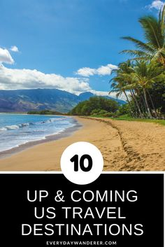 Kihei, Hawaii tops this list of up & coming US travel destinations you'll want to visit #kihei #hawaii #destinations #travel #US