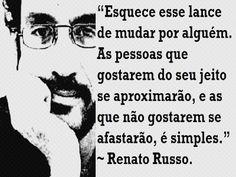 SONIA FURTADO: FRASE SÁBIA DE RENATO RUSSO....