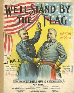 E. T. Paull Music Company, Sheet Music Cover for Patriotic Song During the Spanish American War, United States, 1898.
