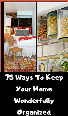 75 super easy ways to organize your entire home