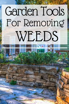 Garden tools for removing weeds on your homestead. #gardentoolsforremovingweeds #gardentools #gardeningtools #homesteadingforwomen