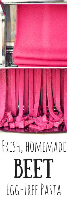 Beautifully brilliant pink fresh beet pasta. Make it without egg to please you and your vegan friends.
