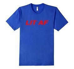 Men's LIT AF Tshirt Funny Cool Shirt 3XL Royal Blue Sugar... https://www.amazon.com/dp/B06W557QFX/ref=cm_sw_r_pi_dp_x_2pyXybA956DXW