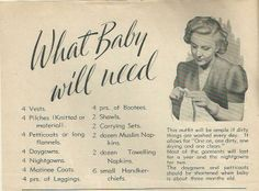 "Vintage layette list, 1940's. ""What baby will need."""
