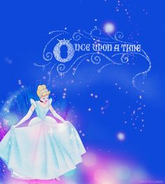 Once upon a time there was a girl called Cinderella...