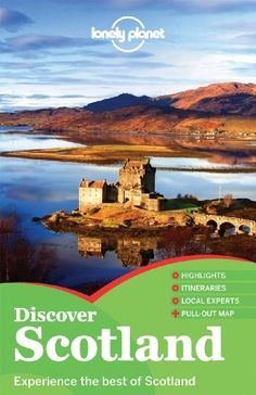 Lonely Planet Discover Scotland (Full Color Country Travel Guide) « LibraryUserGroup.com – The Library of Library User Group