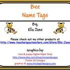 Bee Name Tags.  Use the blank ones to label things around the room.  Three types, each with three different frame choices....