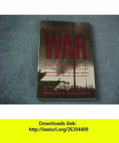 War and Its Consequences Lessons from the Persian Gulf Conflict (9780065022605) John OLoughlin, Tom Mayer, Edward S. Greenberg , ISBN-10: 0065022602  , ISBN-13: 978-0065022605 ,  , tutorials , pdf , ebook , torrent , downloads , rapidshare , filesonic , hotfile , megaupload , fileserve