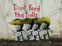 Artwork by Tabby Donald trump don't feed the trolls