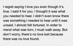Regret it but no love lost.