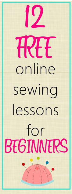 12 Free Online Basic Sewing Classes for Beginners on sewsomestuff.com. If you're…
