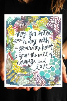 generous courage - john o'donohue quote - 8x10 inch art print by silvertreeart on Etsy