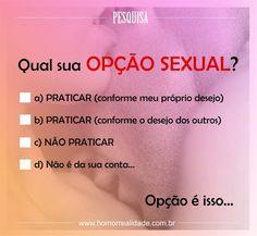 Orgulho ! ;-) Homorrealidade: Pesquisa sobre opção sexual...