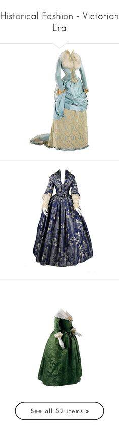 """""""Historical Fashion - Victorian Era"""" by bitbyacullen ❤ liked on Polyvore featuring dresses, gowns, dolls, vintage, medieval, costumes, long dress, period, victorian and costume"""